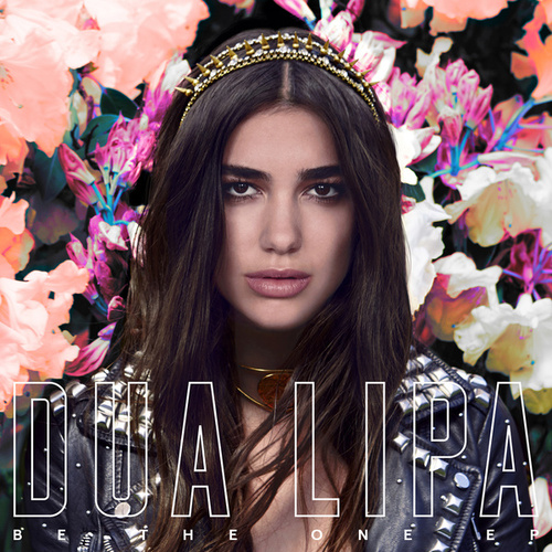 Be The One (EP) von Dua Lipa