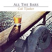 All The Bars by Cal Tjader