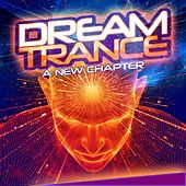 Dream Trance: A New Chapter by Various Artists