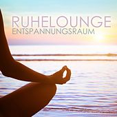 Ruhelounge Entspannungsraum by Various Artists
