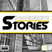 Progressive Stories, Vol. 10 by Various Artists