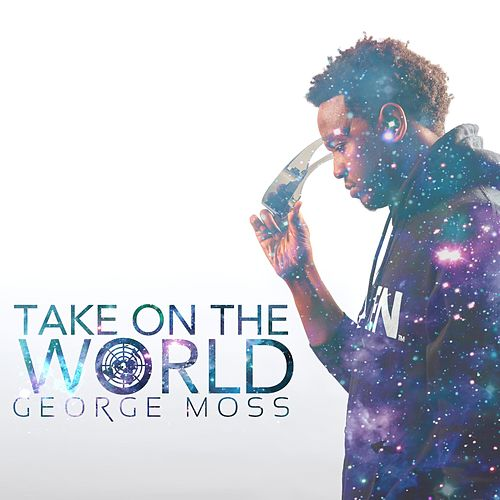 Take on the World by George Moss