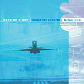 Eno/Wyatt/Davies: Music for Airports by Bang on a Can