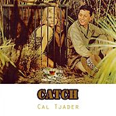 Catch by Cal Tjader