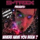 Where Have You Been (Hyperrom Connections Vol. 2) von S-Trix