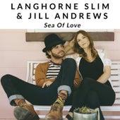 Sea of Love by Langhorne Slim
