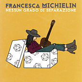 Nessun grado di separazione von Francesca Michielin