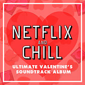 Netflix and Chill de Various Artists
