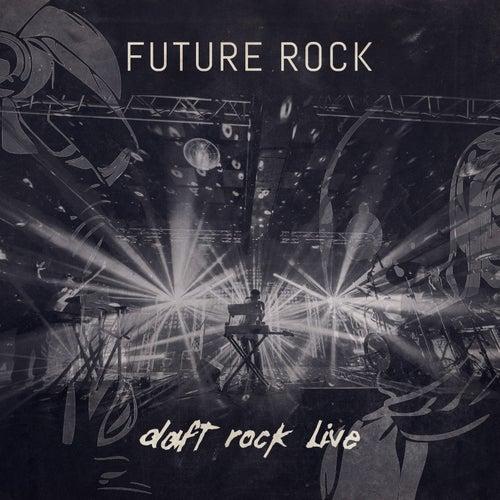 Daft Rock Live by Future Rock