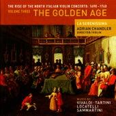 The Rise of the North Italian Violin Concerto: 1690 - 1740 Volume Three - The Golden Age by La Serenissima