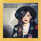 Di20are von Francesca Michielin