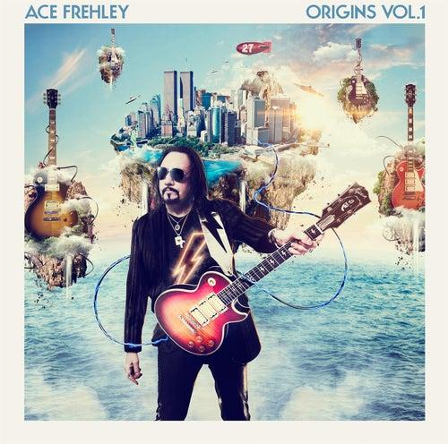 Origins Vol. 1 by Ace Frehley