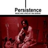 Persistence by Van Sereno