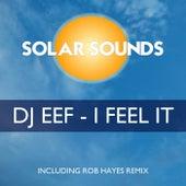I Feel It de DJ Eef