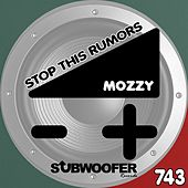 Stop This Rumors von Mozzy