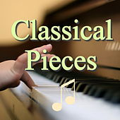 Classical Pieces by Various Artists