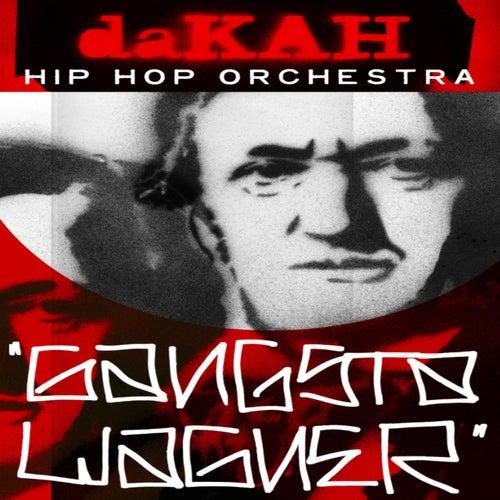 Gangsta Wagner by Dakah Hip Hop Orchestra
