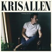 Letting You In by Kris Allen