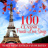 100 French Love Songs by Various Artists