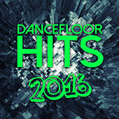 Dancefloor Hits 2016 de Various Artists