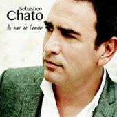 Au nom de l'amour de Sebastien Chato