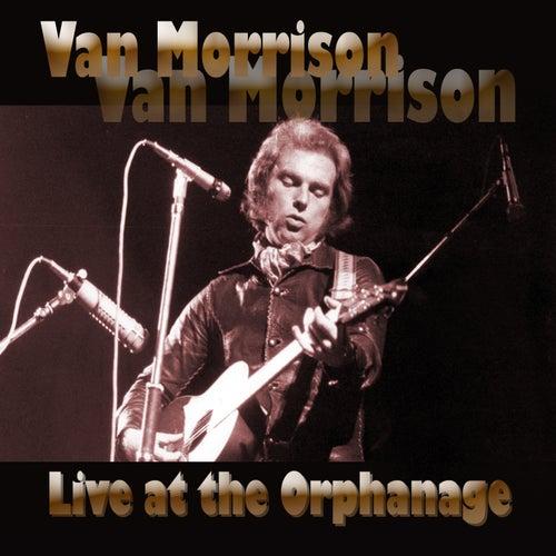 Live at the Orphanage de Van Morrison