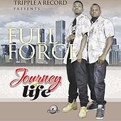 Journey of Life von Full Force