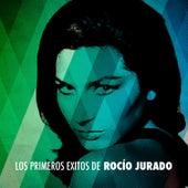 Los Primeros Éxitos de Rocío Jurado by Rocio Jurado