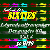 Legendes francaises des années 60 Vol. 4 by Various Artists