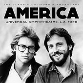 Universal Amphitheatre L.A. 1978 (Live) by America