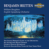 Britten: The Young Person's Guide to the Orchesta, Sea Interludes, Courtly Dances & Suite on English Folk Tunes by English Symphony Orchestra