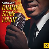 Gimme Some Lovin' de Sam and Dave