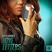 Ketty Lester's Love Letters by Ketty Lester