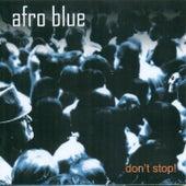 Don´t Stop! de Afro Blue