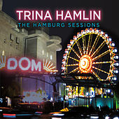 the Hamburg Sessions by Trina Hamlin