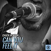 Can You Feel It by Chuck Jackson