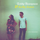Never Knew You Loved Me Too by Teddy Thompson and Kelly Jones
