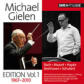 Michael Gielen Edition, Vol. 1 (1967-2010) by Various Artists