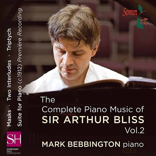 Bliss: Piano Music, Vol. 2 by Mark Bebbington