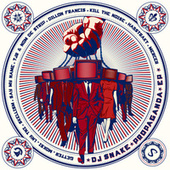 Propaganda by DJ Snake
