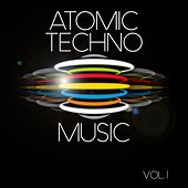 Atomic Techno Music, Vol. 1 - EP von Various Artists