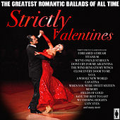 Strictly Valentines - The Ballads von Various Artists