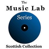 The Music Lab Series: Scottish Collection di Various Artists