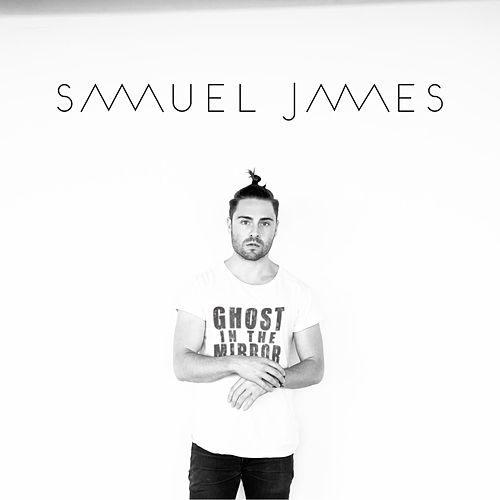 Ghost in the Mirror by Samuel James