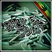 Saca el Joint by Big Los