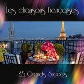 Les chansons françaises - 25 Grands Succès de Various Artists