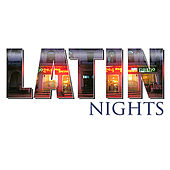 Latin Nights by Various Artists
