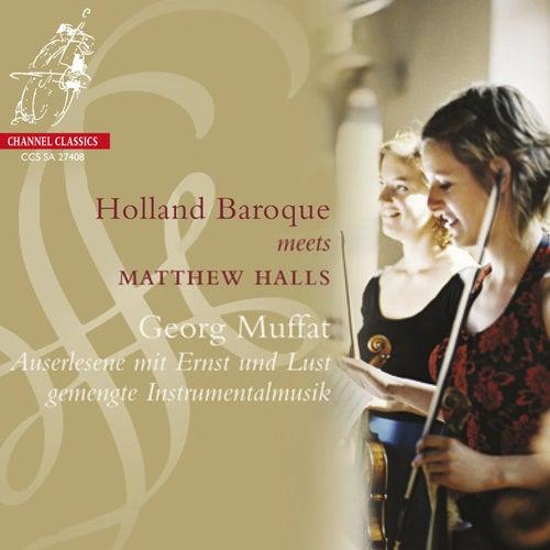 Muffat: Concertos I-VII by Holland Baroque Society
