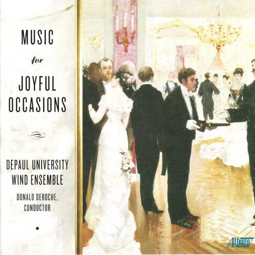 Joyful Occasions by DePaul University Wind Ensemble