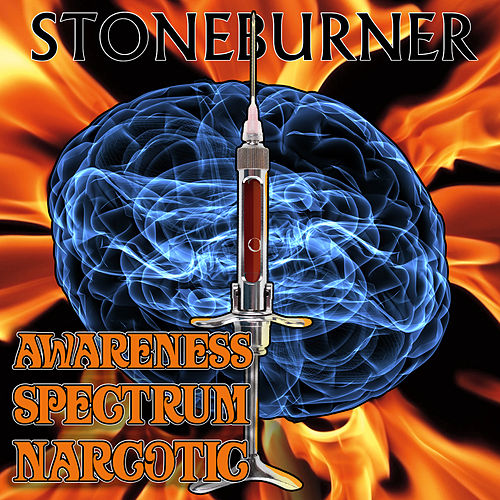Awareness Spectrum Narcotic by Stoneburner